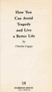 Cover of: How You Can Avoid Tragedy | Charles Capps