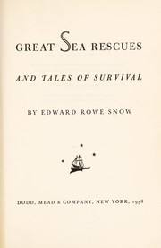 Cover of: Great sea rescues and tales of survival | Edward Rowe Snow