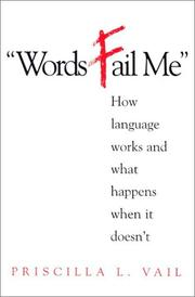 Cover of: Words fail me by Priscilla L. Vail