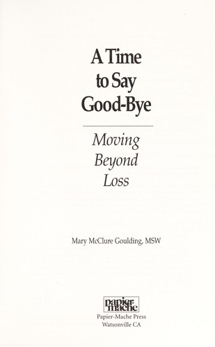 Time to say good-bye by Mary McClure Goulding