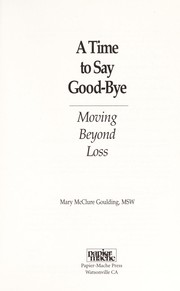 Cover of: Time to say good-bye | Mary McClure Goulding