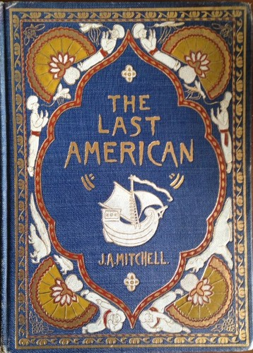 The Last American by John Ames Mitchell