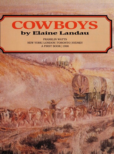 Cowboys by Elaine Landau