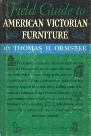 Cover of: Field guide to American victorian furniture | Thomas H. Ormsbee