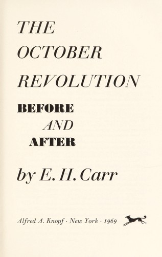 The October Revolution: before and after by Edward Hallett Carr