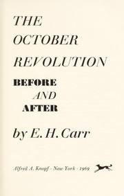 Cover of: The October Revolution: before and after | Edward Hallett Carr