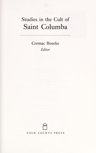 Studies in the Cult of Saint Columba by C. Bourke