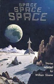 Cover of: Space, space, space | William Sloane