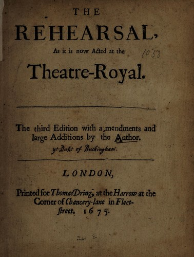 The rehearsal by Buckingham, George Villiers Duke of