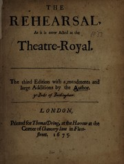 Cover of: The rehearsal | Buckingham, George Villiers Duke of