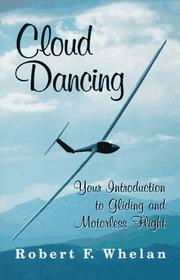 Cover of: Cloud dancing by Robert F. Whelan