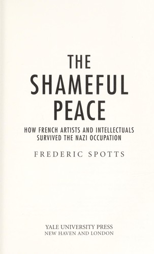 The shameful peace by Frederic Spotts