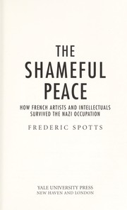 Cover of: The shameful peace | Frederic Spotts