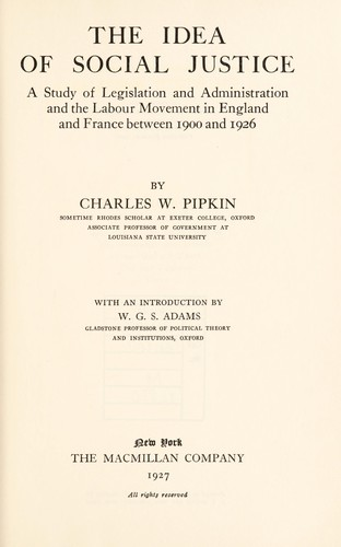 The idea of social justice by Charles W. Pipkin