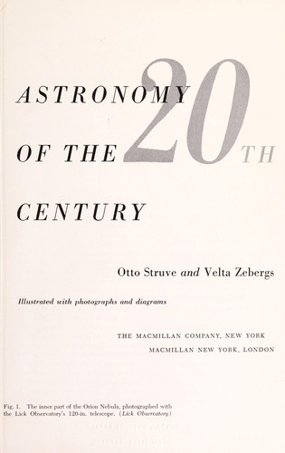 Astronomy of the 20th century by Struve, Otto