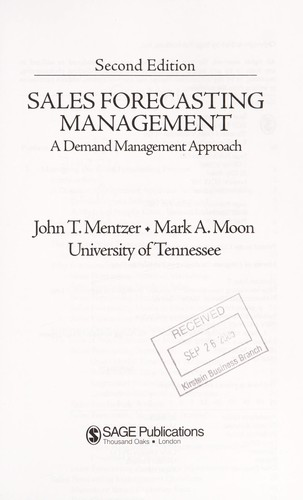 Sales forecasting management by John T Mentzer