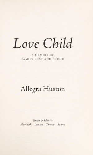 Love child by Allegra Huston