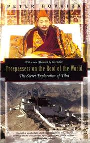 Cover of: Trespassers on the roof of the world by Peter Hopkirk