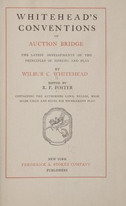 Cover of: Whitehead's conventions of auction bridge | Wilbur C. Whitehead