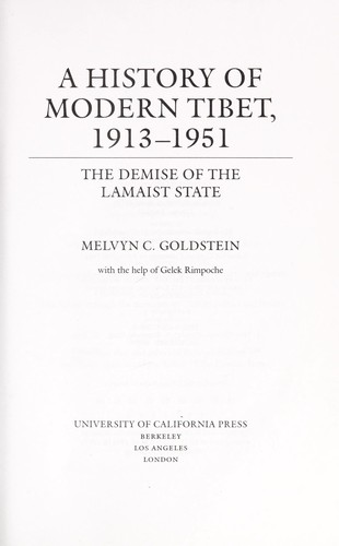 A history of modern Tibet by Melvyn C. Goldstein