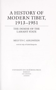 Cover of: A history of modern Tibet | Melvyn C. Goldstein