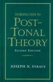 Cover of: Introduction to post-tonal theory | Joseph Nathan Straus