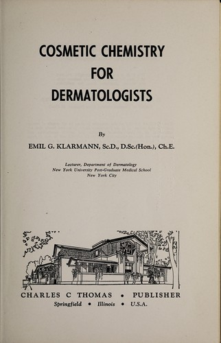 Cosmetic chemistry for dermatologists by Emil G. Klarmann
