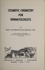 Cover of: Cosmetic chemistry for dermatologists | Emil G. Klarmann
