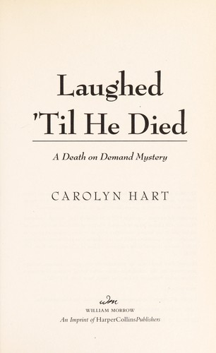 Laughed 'til he died by Carolyn G. Hart