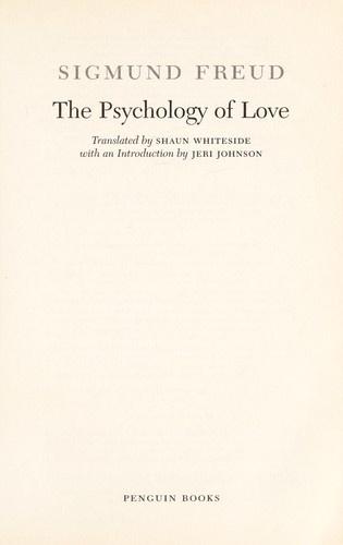 Psychology of love, translated by Shaun Whiteside by Sigmund Freud