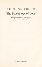 Cover of: Psychology of love, translated by Shaun Whiteside | Sigmund Freud