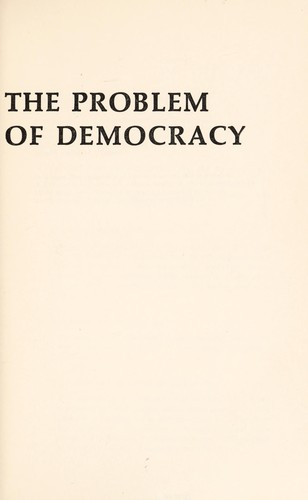 The problem of democracy by Herbert Lars Gustaf Tingsten