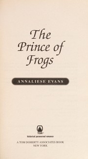 Cover of: The prince of frogs | Annaliese Evans