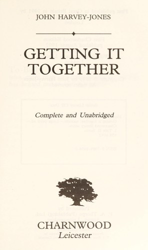 Getting it together by John Harvey-Jones