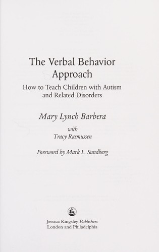 The verbal behavior approach by Mary Lynch Barbera