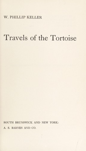 Travels of the Tortoise by W. Phillip Keller
