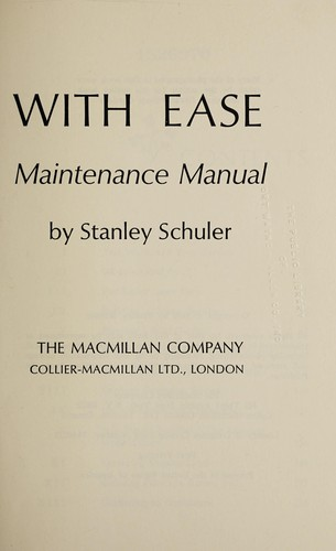 Gardening with ease, a minimum maintenance manual by Stanley Schuler