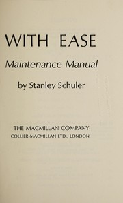 Cover of: Gardening with ease, a minimum maintenance manual | Stanley Schuler