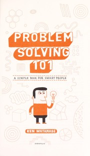 Cover of: Problem solving 101 | Ken Watanabe