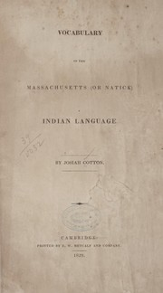 Cover of: Vocabulary of the Massachusetts (or Natick) Indian language | Josiah Cotton