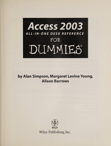 Access 2003 all-in-one desk reference for dummies by Alan Simpson, Margaret Levine Young, Alison Barrows