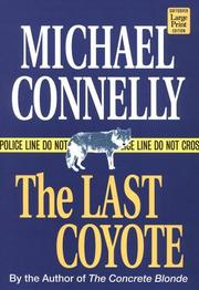 Cover of: The last coyote | Michael Connelly