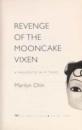 Revenge of the Mooncake Vixen by Marilyn Chin