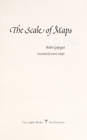 Cover of: The scale of maps | Belén Gopegui