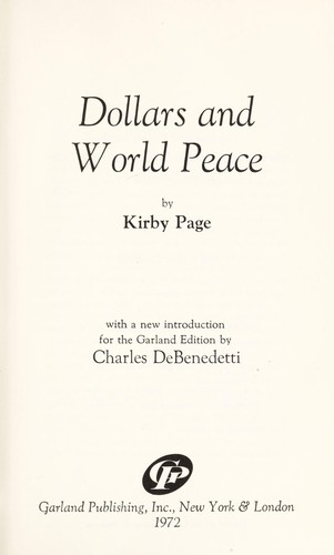 Dollars and world peace by Kirby Page