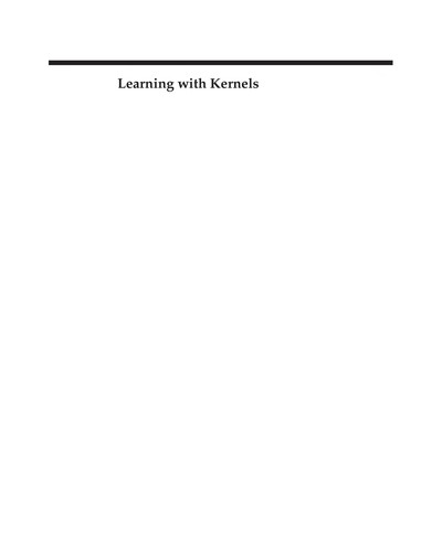 Learning with kernels by Bernhard Schölkopf