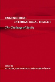 Engendering international health by Gita Sen