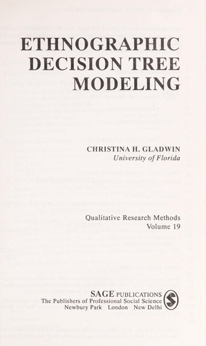 Ethnographic decision tree modeling by Christina Gladwin