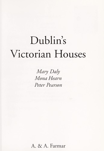 Dublin's Victorian houses by Mary E. Daly