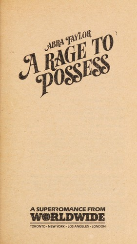 Rage to Possess by Abra Taylor